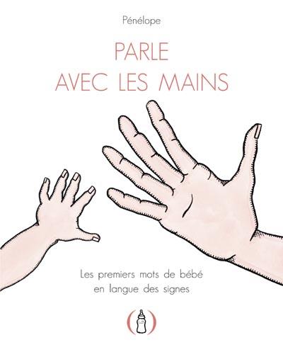 Parle avec les mains !