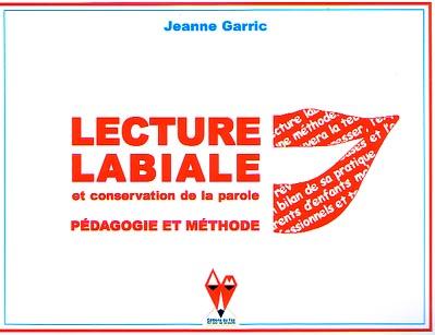 Couverture de 'Lecture labiale' par Jeanne Garric, aux Editions du Fox