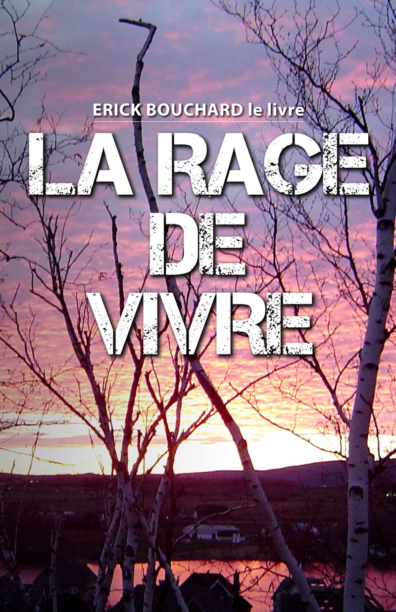 Couverture du livre La rage de vivre