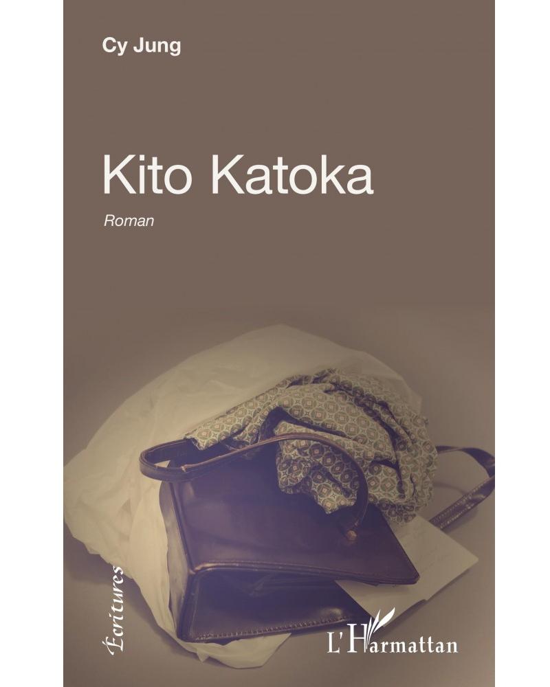 Couverture du roman Kito Katoka