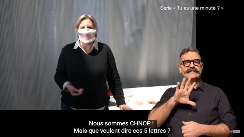 Découvrez le CHNOP en vidéo...